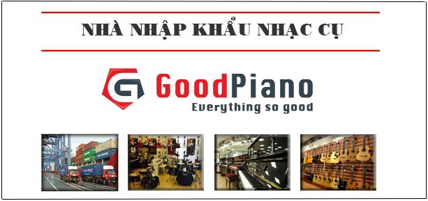 Những giá trị chất lượng tuyệt vời đến từ sản phẩm đàn piano do Good Piano cung cấp